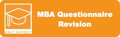 MBA student exit questionnaire update